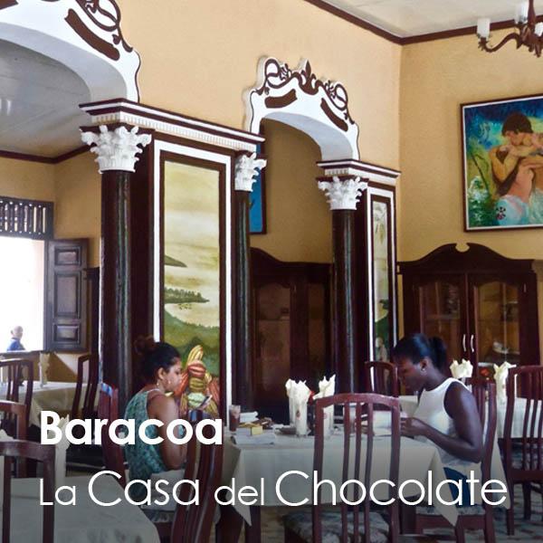 Baracoa - Casa del Chocolate
