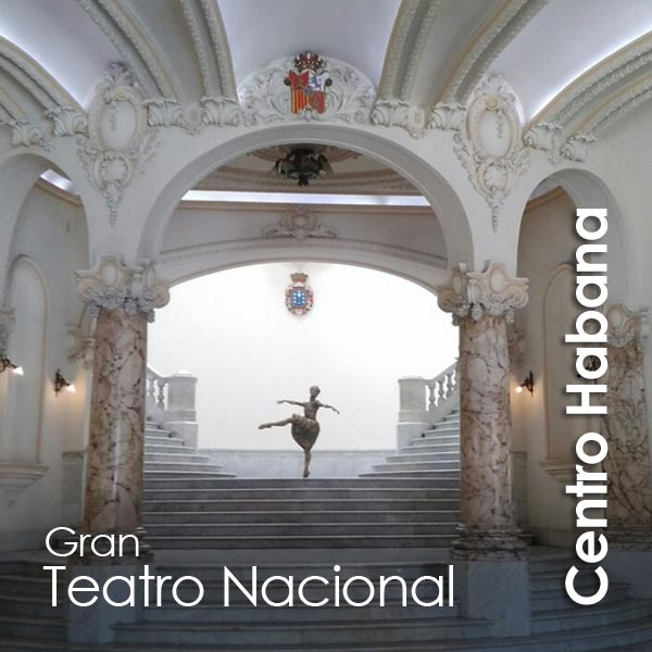 Centro Habana - Gran Teatro Nacional