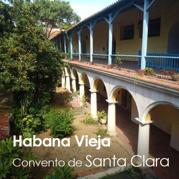 La Habana - Habana Vieja - Convento de Santa Clara