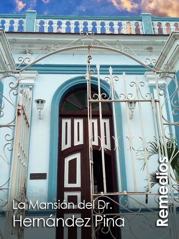 Remedios - La Mansion del Doctor Hernandez Pina