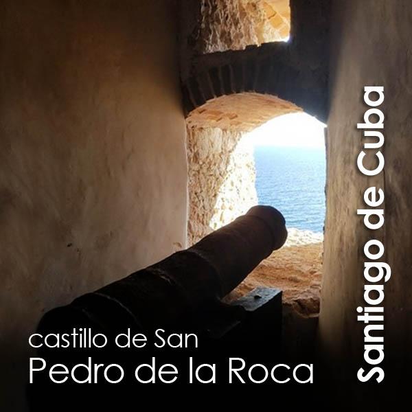 Santiago de Cuba - Castillo San Pedro de la Roca