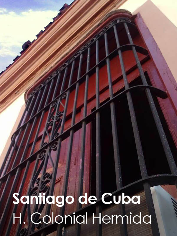Santiago de Cuba - Colonial Hermida