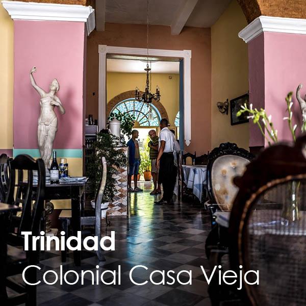 Trinidad - restaurante Colonial Casa Vieja