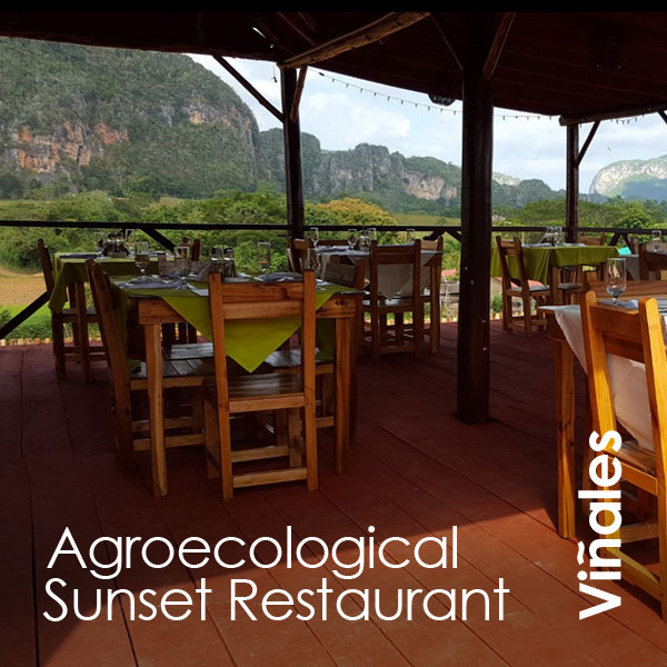 Viñales - Agroecological Sunset Restaurant