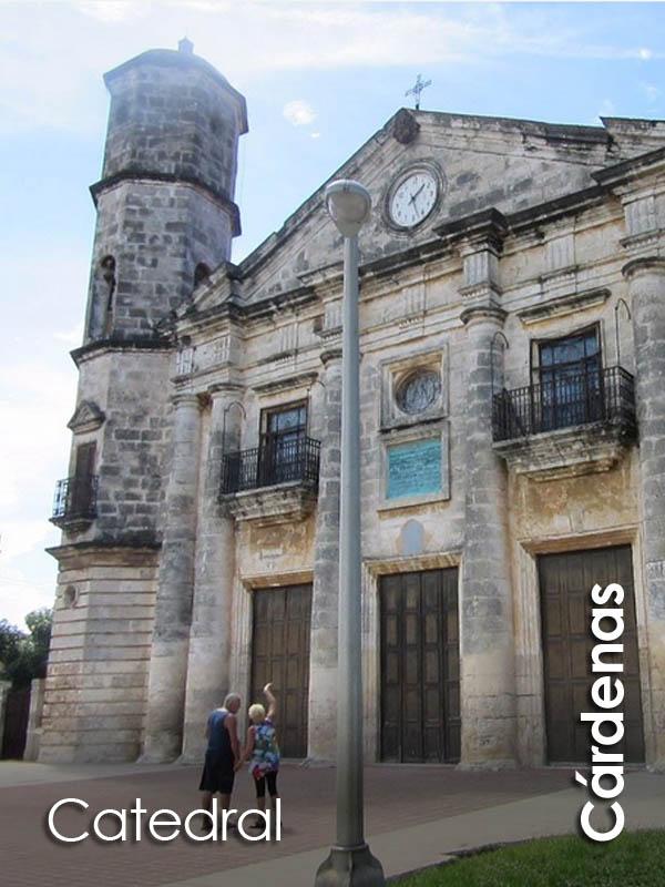 Cardenas - Catedral