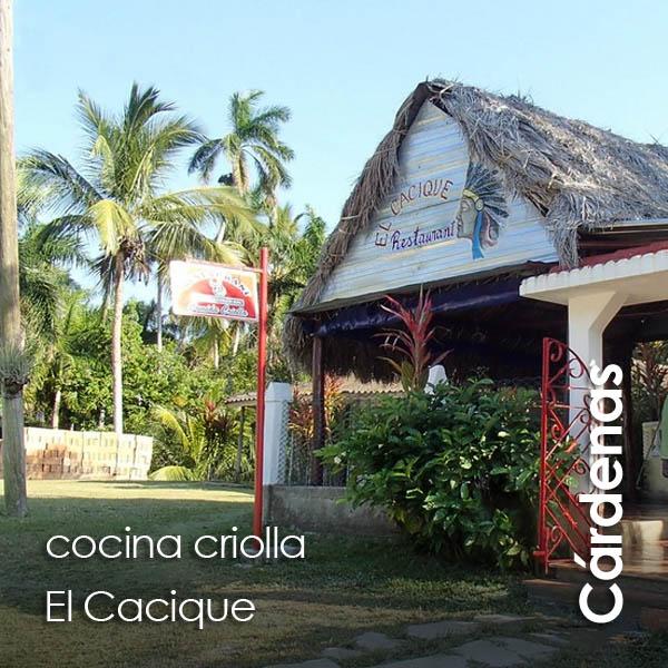 Cardenas - El Cacique