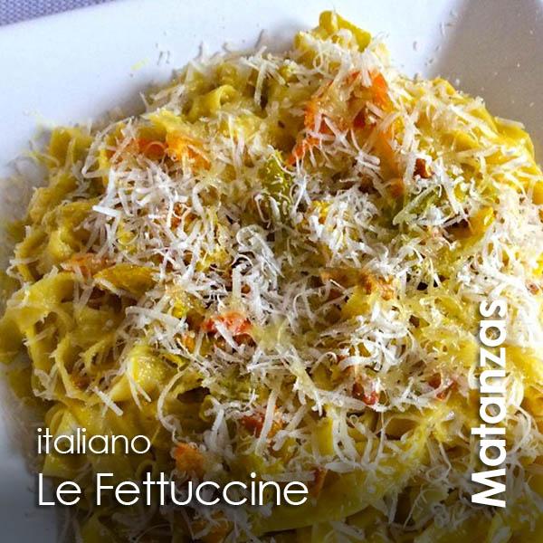 Matanzas - Le Fettuccine