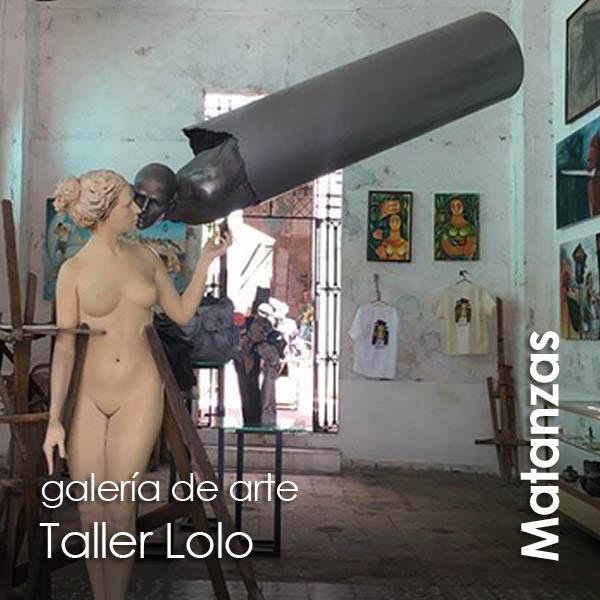 Matanzas - Taller Lolo