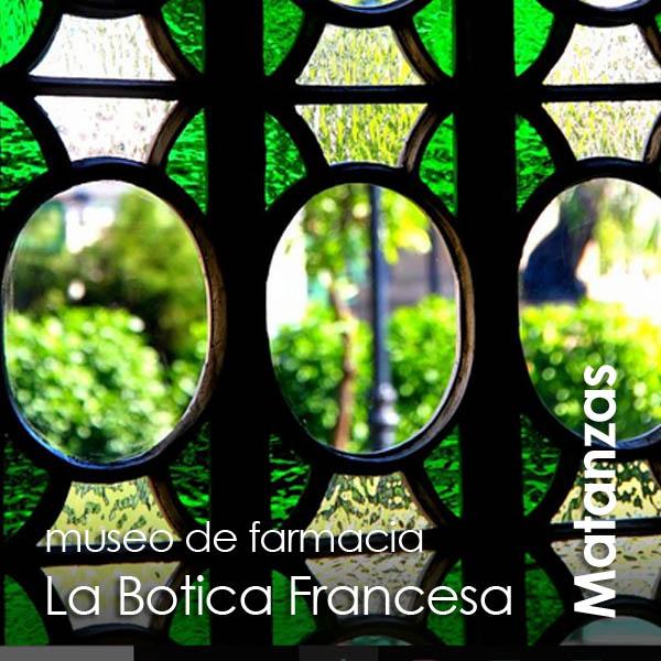 Matanzas - museo de farmacia La Botica Francesa