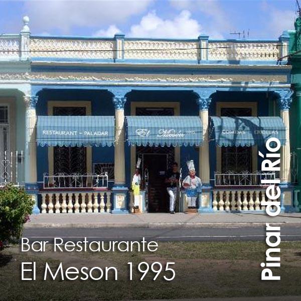 Pinar del Rio - El Meson 1995