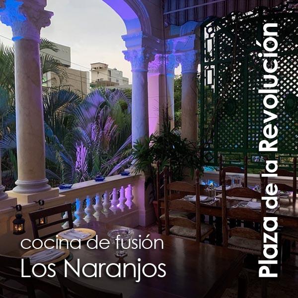 Plaza de la Revolucion - restaurante Los Naranjos