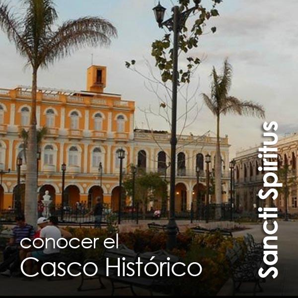 Sancti Spiritus - Casco Histórico