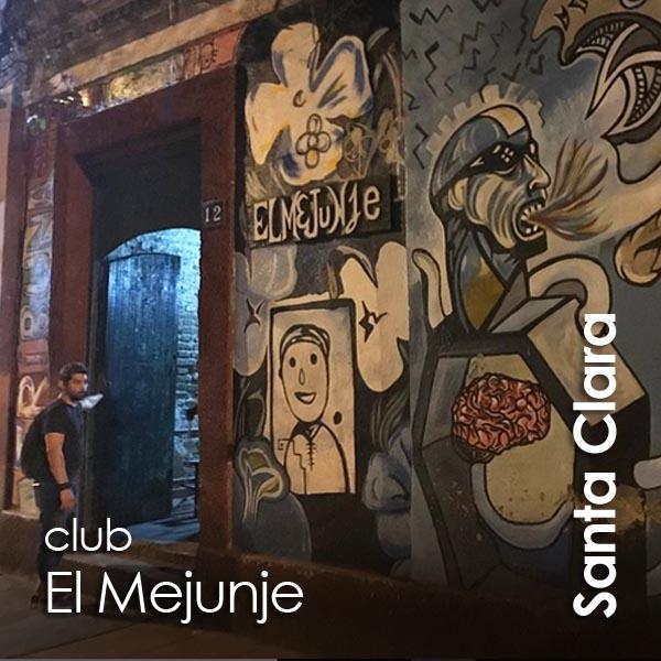 Santa Clara - club El Mejunje