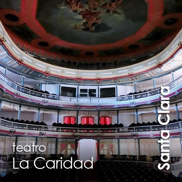 Santa Clara - teatro La Caridad